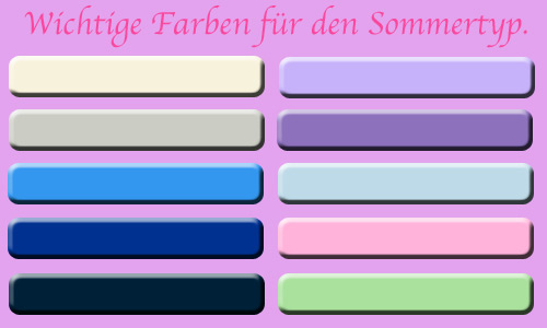 sommertyp farben farbberatung. Black Bedroom Furniture Sets. Home Design Ideas